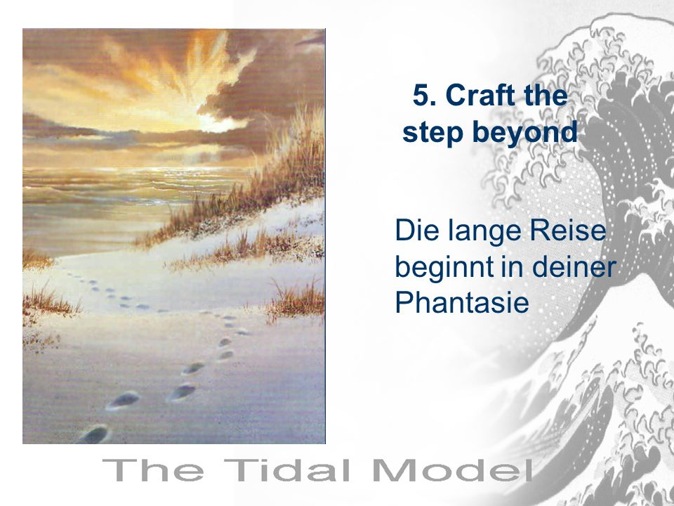 5. Craft the step beyond Die lange Reise beginnt in deiner Phantasie