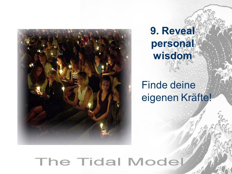 9. Reveal personal wisdom