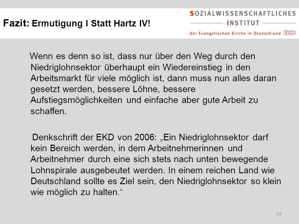 Fazit: Ermutigung I Statt Hartz IV!