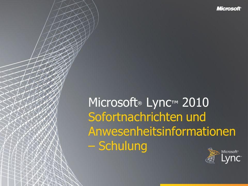 Microsoft® Lync™ 2010 Sofortnachrichten und Anwesenheitsinformationen – Schulung