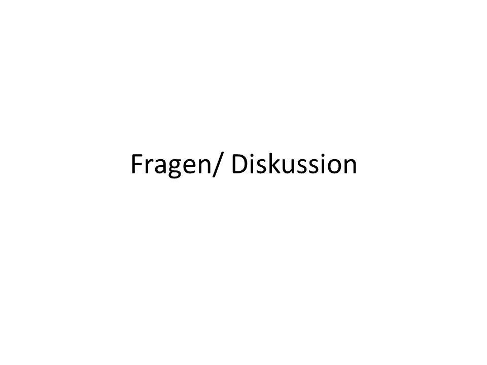 Fragen/ Diskussion