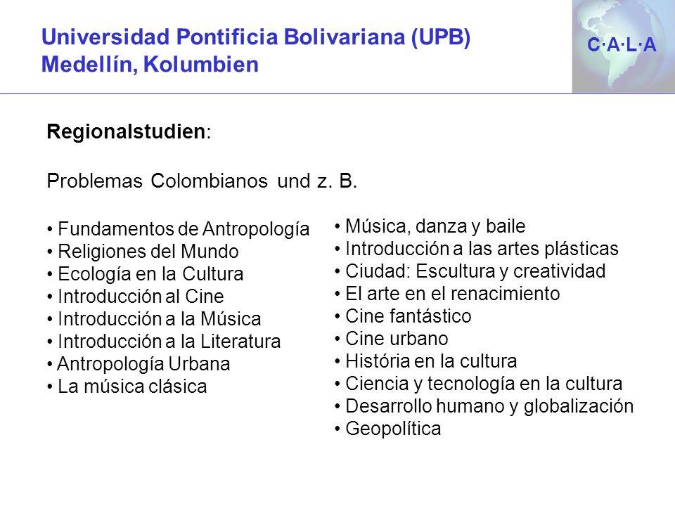 Universidad Pontificia Bolivariana (UPB) Medellín, Kolumbien