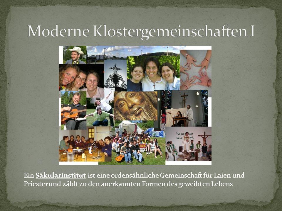 Moderne Klostergemeinschaften I