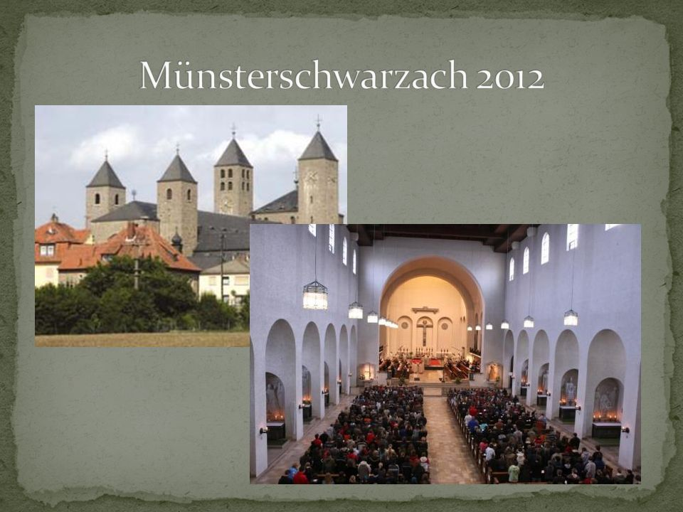 Münsterschwarzach 2012