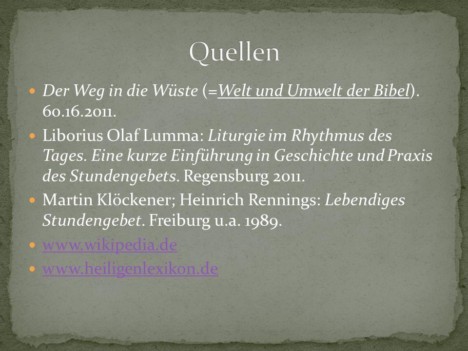 Quellen Der Weg in die Wüste (=Welt und Umwelt der Bibel). 60.16.2011.