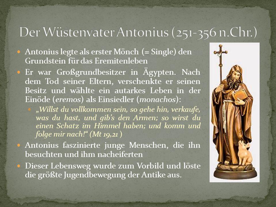 Der Wüstenvater Antonius (251-356 n.Chr.)