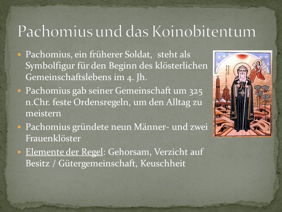 Pachomius und das Koinobitentum