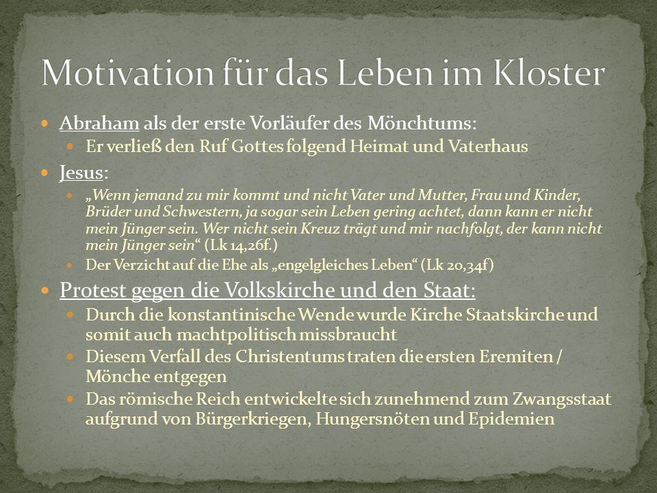 Motivation für das Leben im Kloster