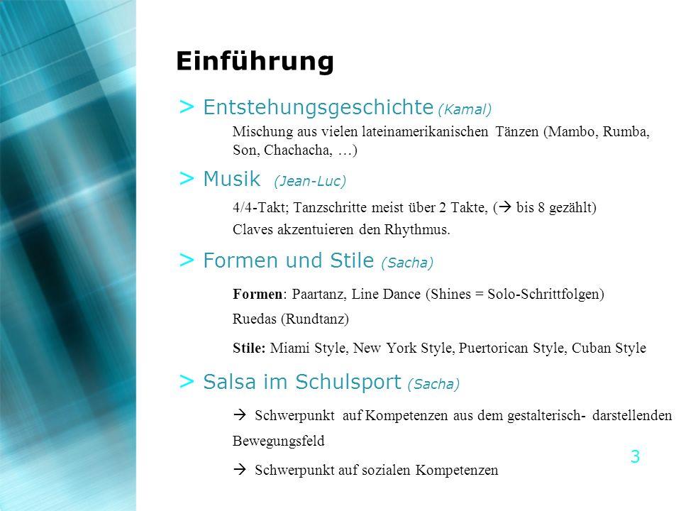 Einführung Entstehungsgeschichte (Kamal) Musik (Jean-Luc)