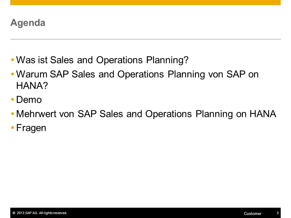 Agenda Was ist Sales and Operations Planning Warum SAP Sales and Operations Planning von SAP on HANA