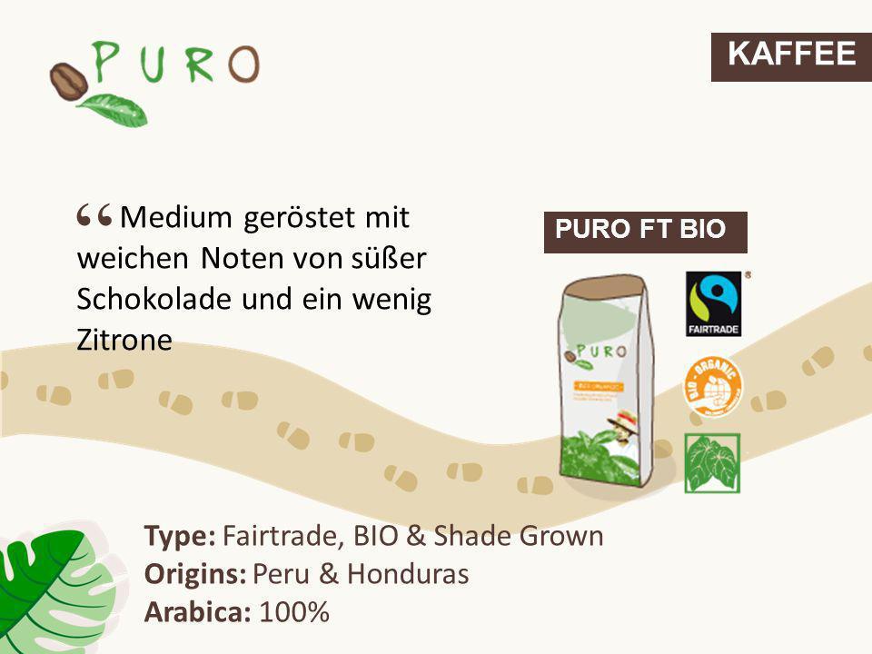 KAFFEE Medium geröstet mit weichen Noten von süßer Schokolade und ein wenig Zitrone. PURO FT BIO.