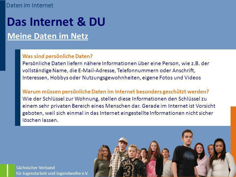 Das Internet & DU Meine Daten im Netz Daten im Internet