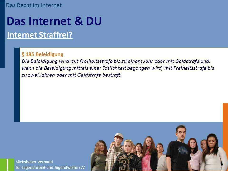 Das Internet & DU Internet Straffrei Das Recht im Internet