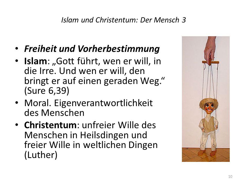 Islam und Christentum: Der Mensch 3