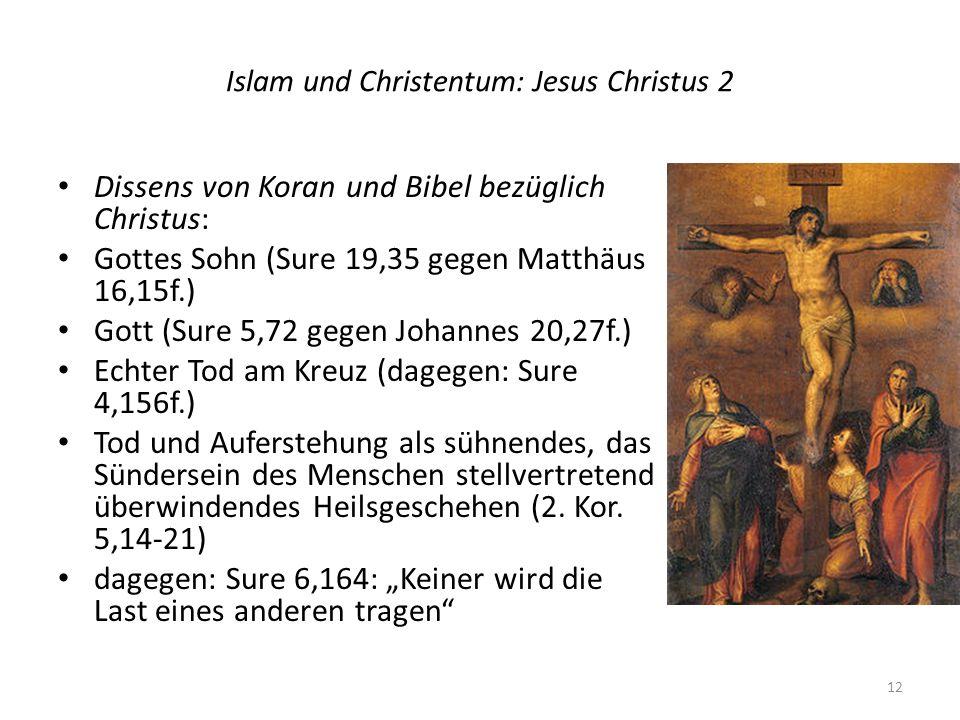 Islam und Christentum: Jesus Christus 2