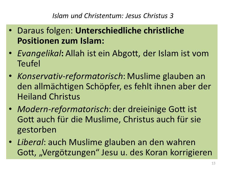 Islam und Christentum: Jesus Christus 3