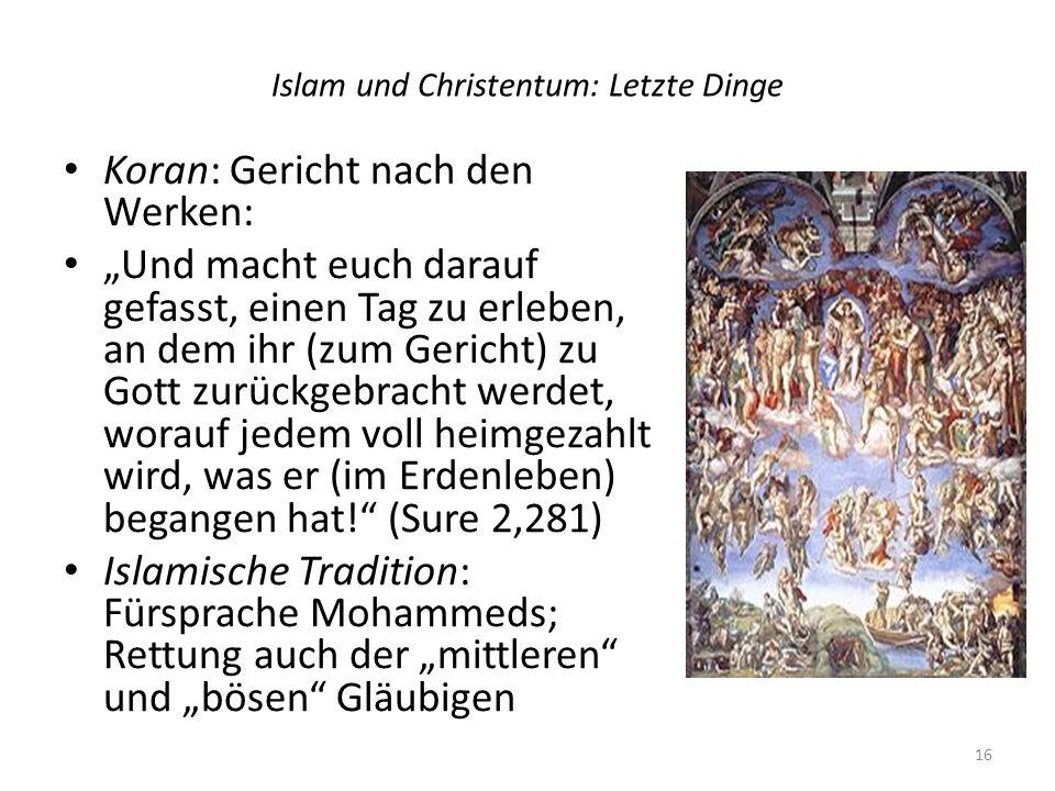 Islam und Christentum: Letzte Dinge