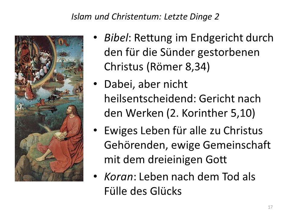Islam und Christentum: Letzte Dinge 2
