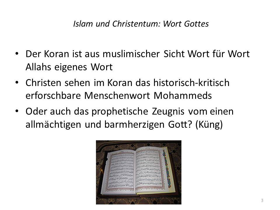 Islam und Christentum: Wort Gottes