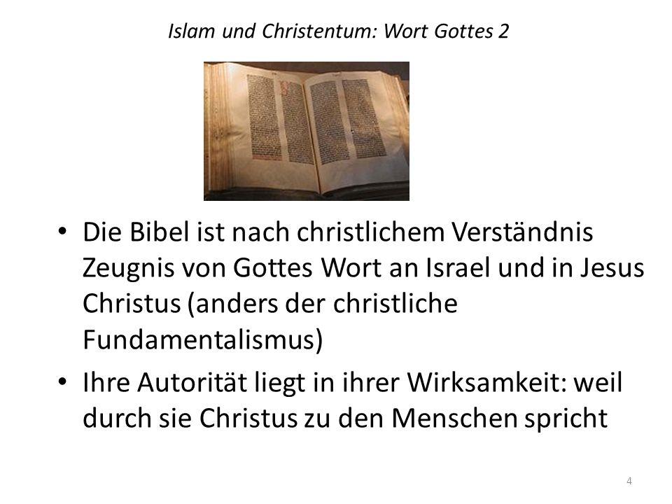 Islam und Christentum: Wort Gottes 2