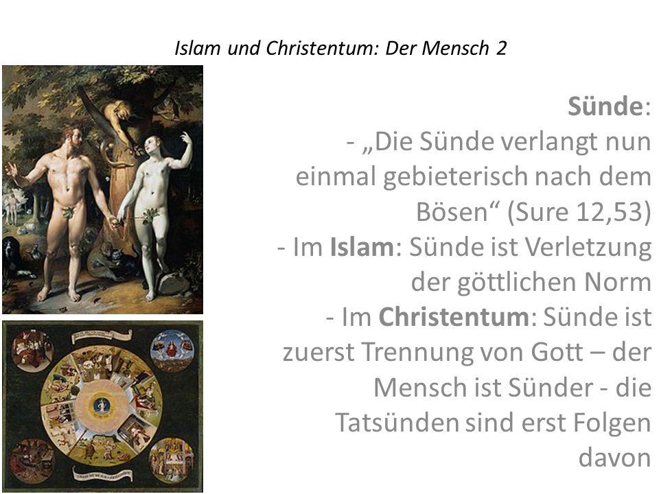 Islam und Christentum: Der Mensch 2