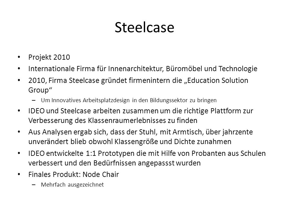 Steelcase Projekt Internationale Firma für Innenarchitektur, Büromöbel und Technologie.