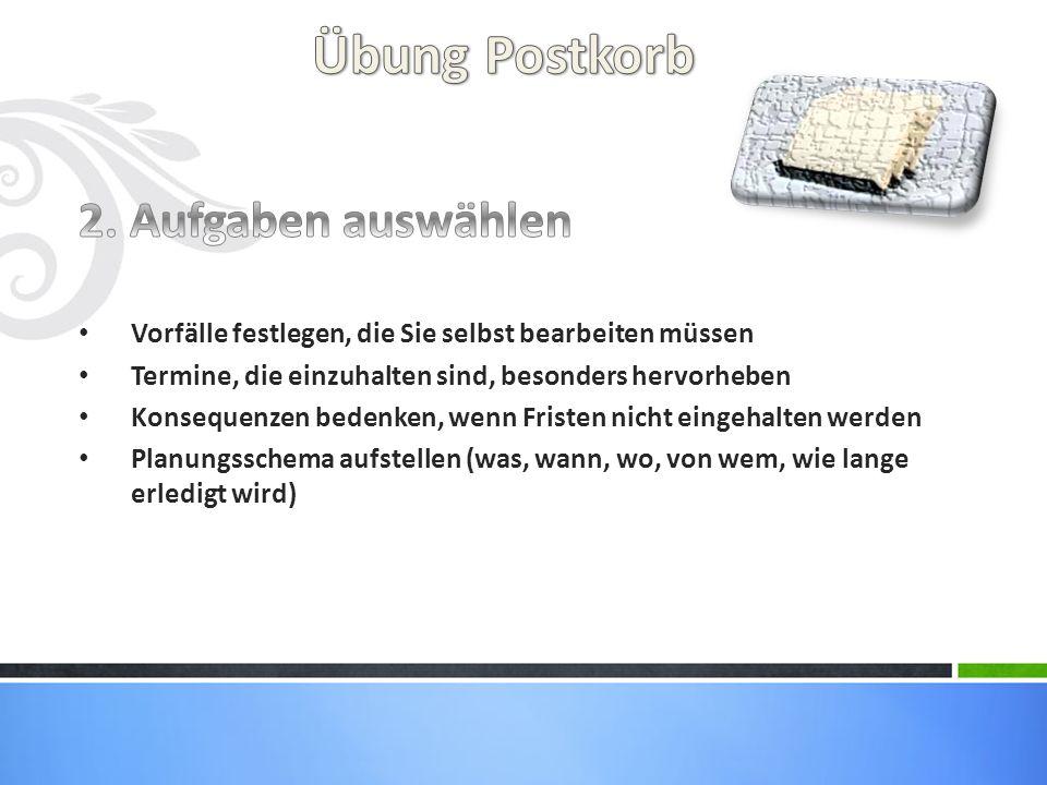 Übung Postkorb 2. Aufgaben auswählen