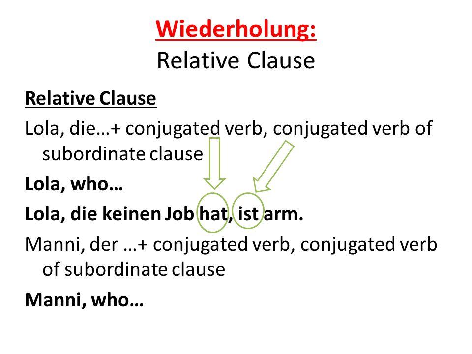 Wiederholung: Relative Clause