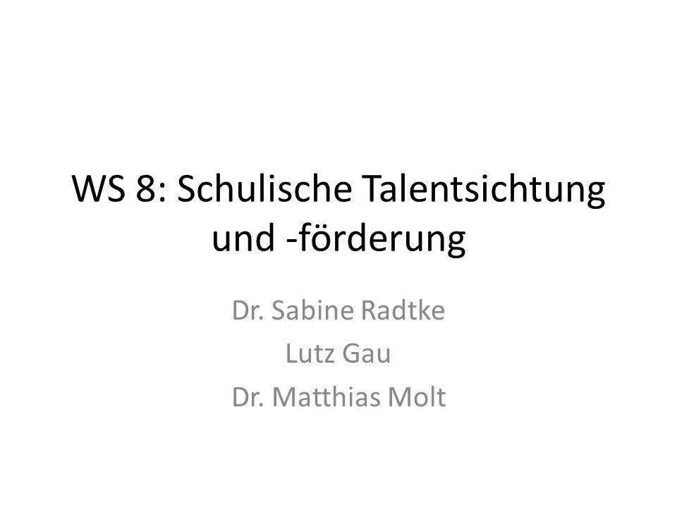 WS 8: Schulische Talentsichtung und -förderung