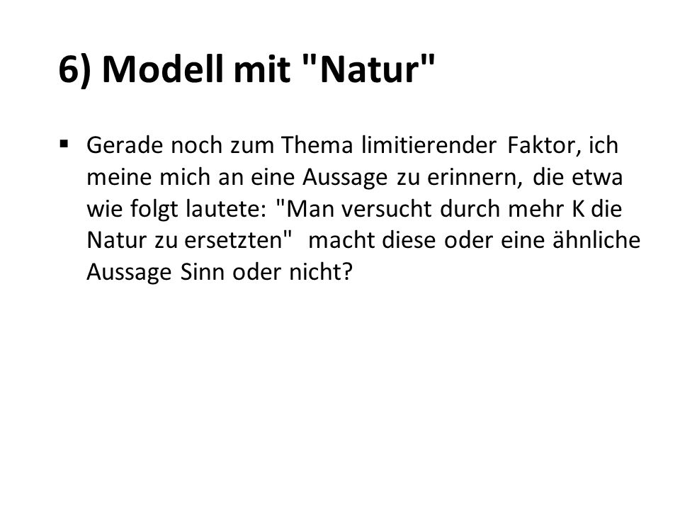 6) Modell mit Natur