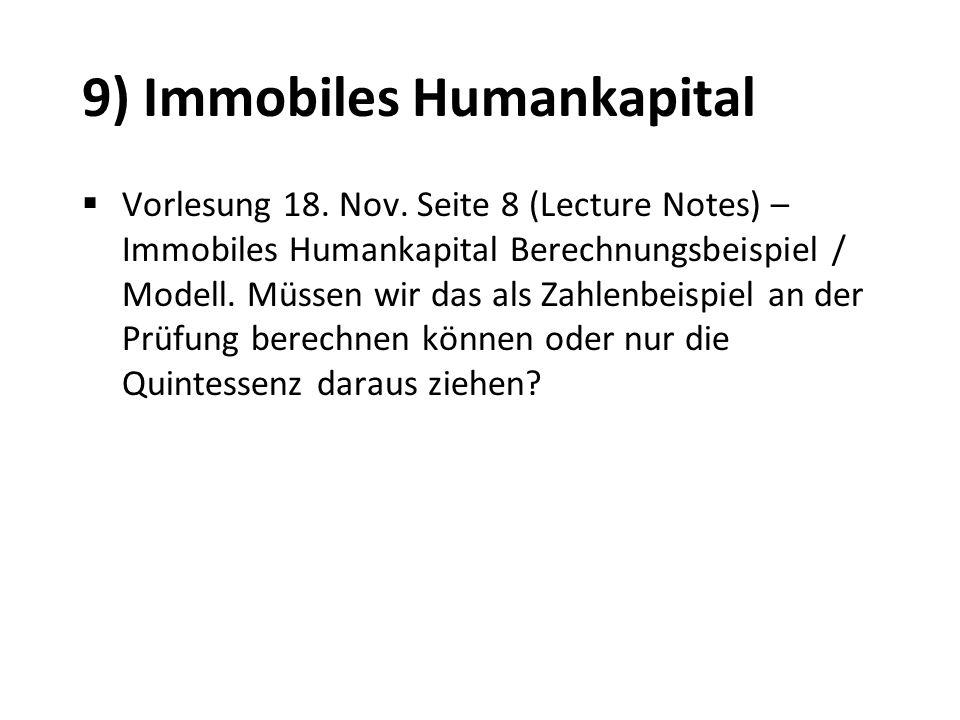 9) Immobiles Humankapital