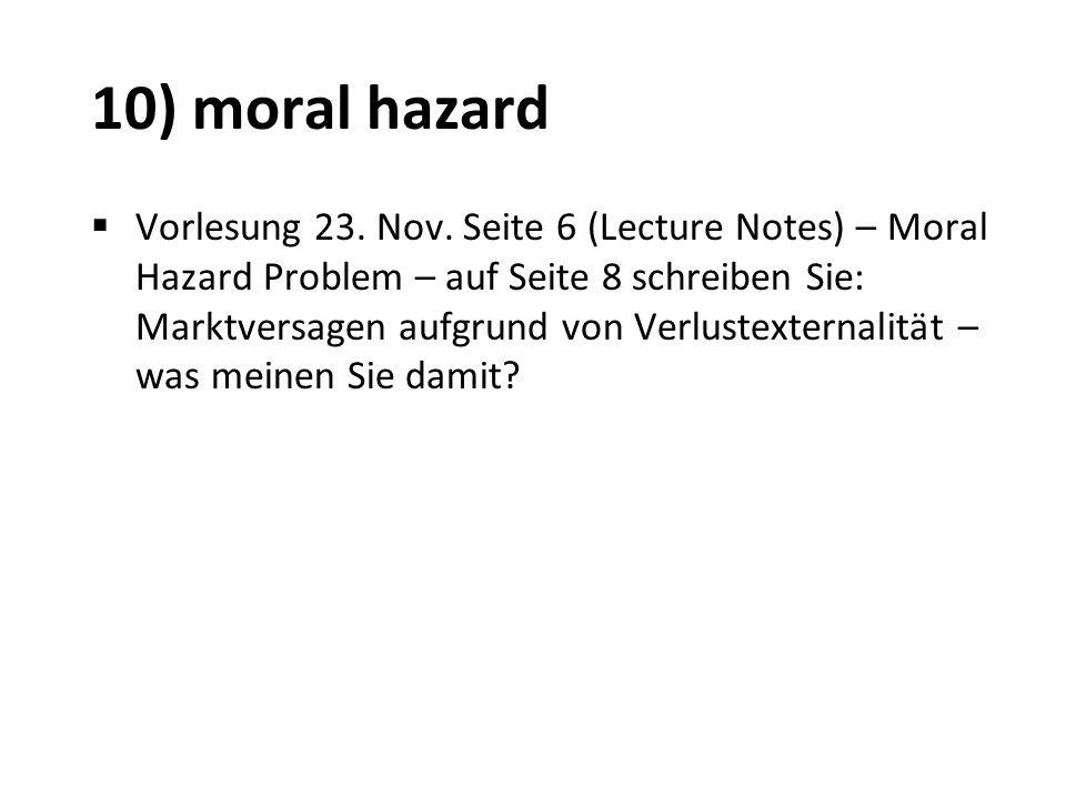 10) moral hazard