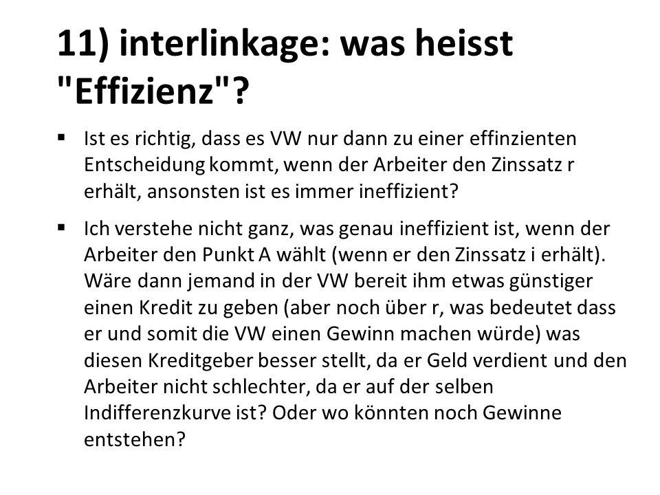 11) interlinkage: was heisst Effizienz