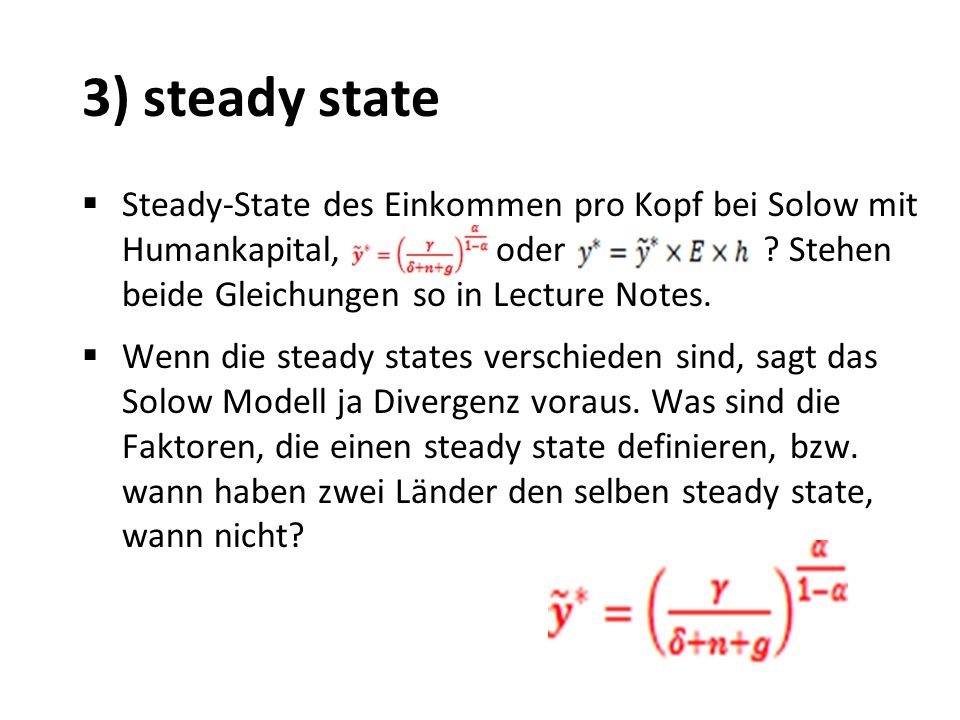 3) steady state