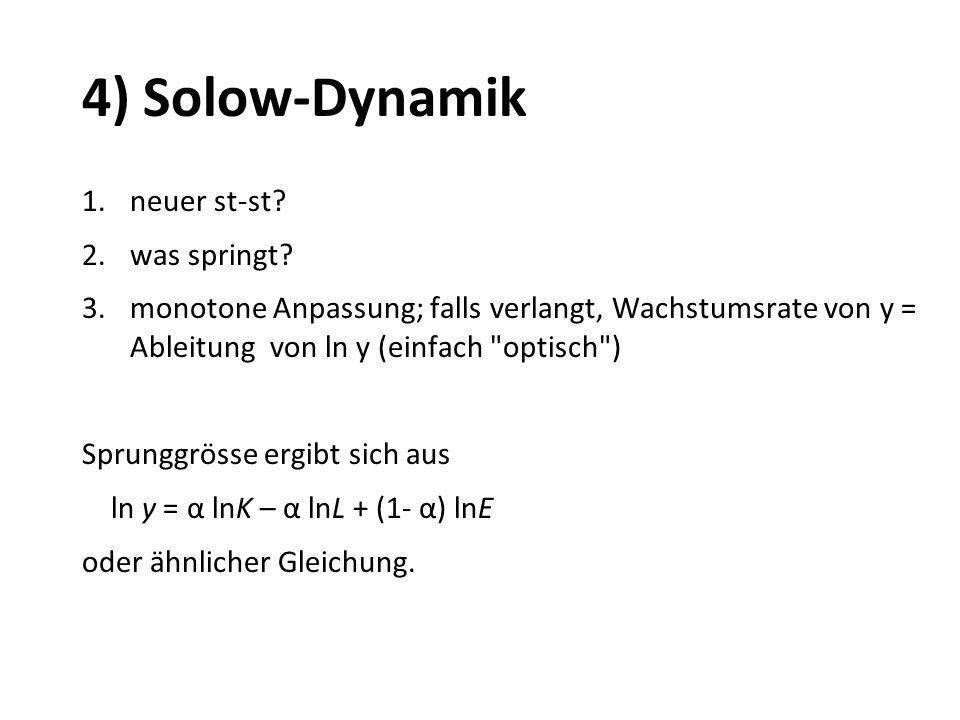 4) Solow-Dynamik neuer st-st was springt