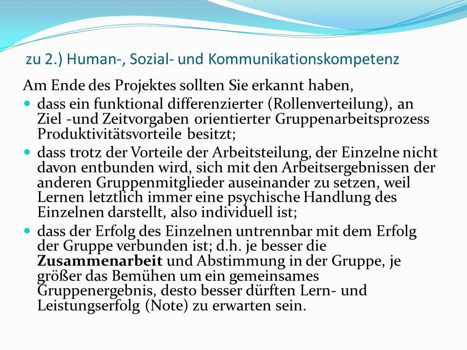 zu 2.) Human-, Sozial- und Kommunikationskompetenz