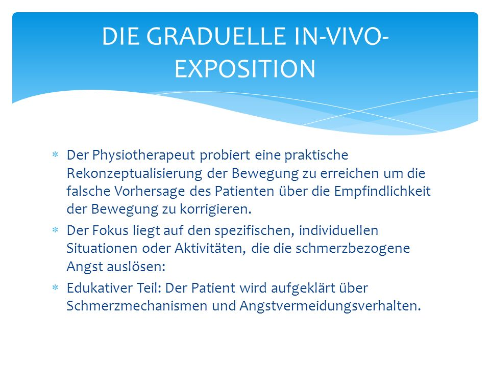 DIE GRADUELLE IN-VIVO-EXPOSITION
