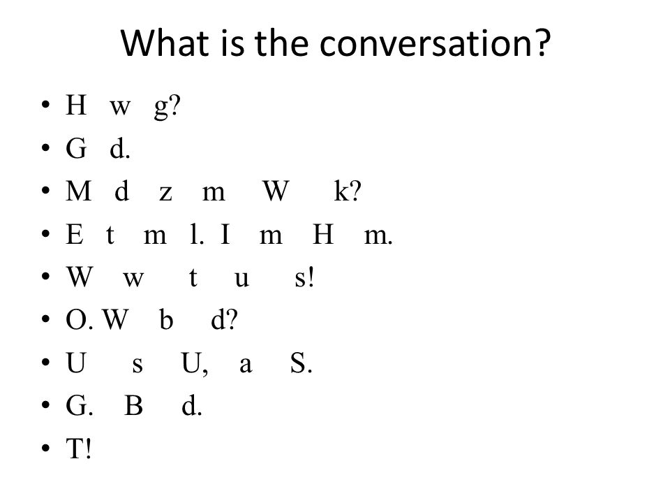 What is the conversation