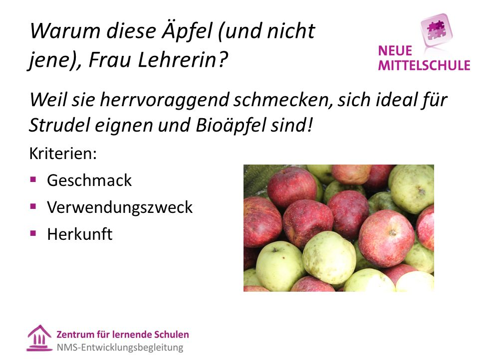Warum diese Äpfel (und nicht jene), Frau Lehrerin