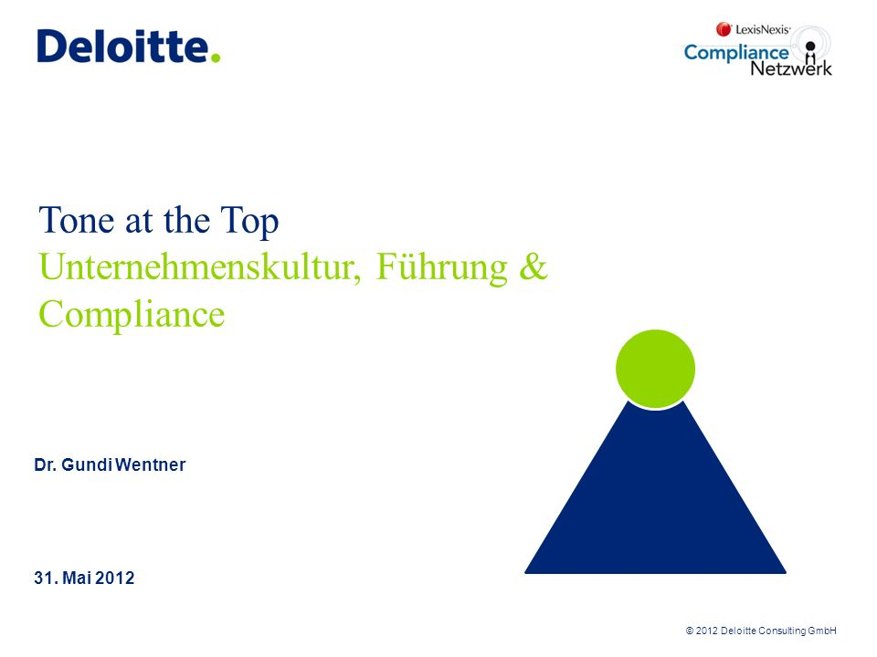 Tone at the Top Unternehmenskultur, Führung & Compliance
