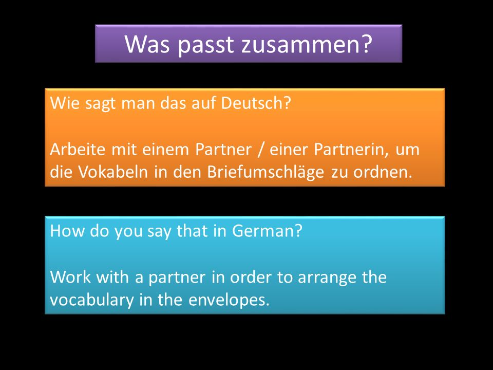 Was passt zusammen Wie sagt man das auf Deutsch