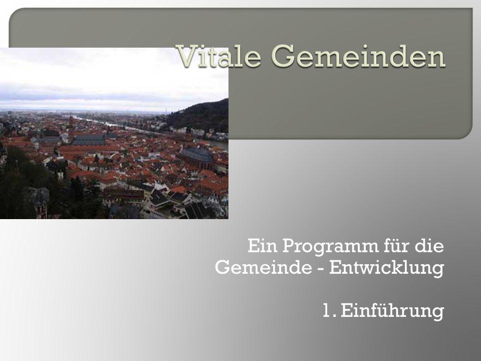 Ein Programm für die Gemeinde - Entwicklung 1. Einführung