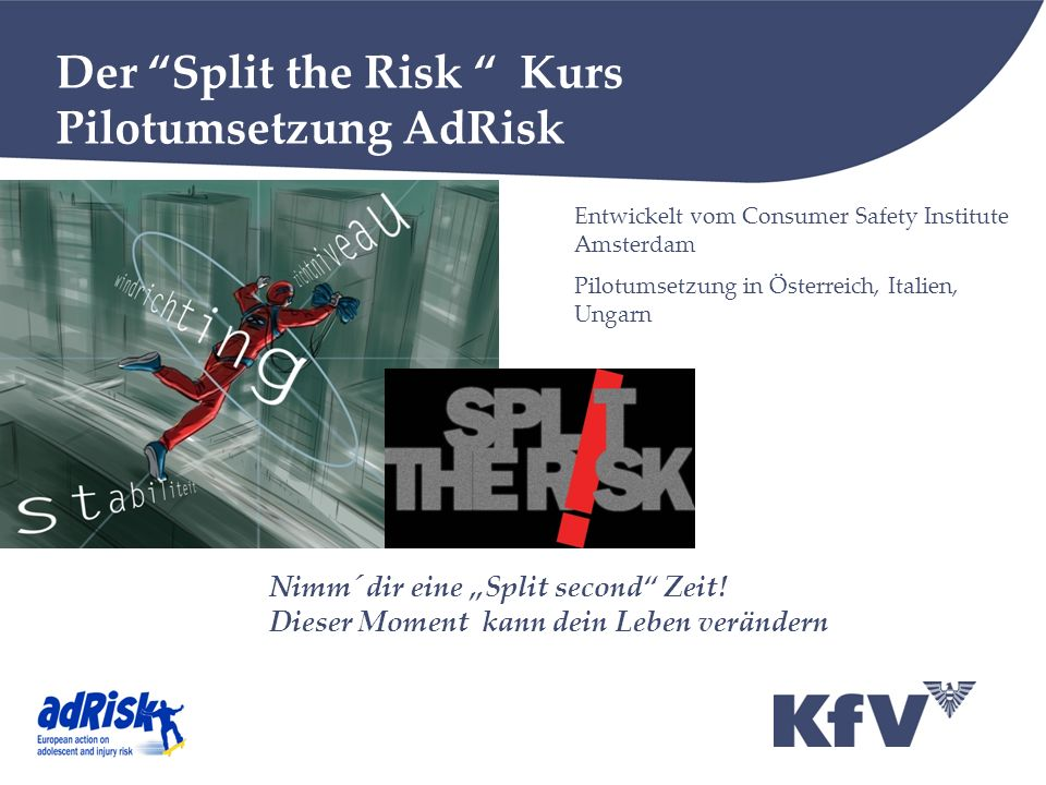Der Split the Risk Kurs Pilotumsetzung AdRisk