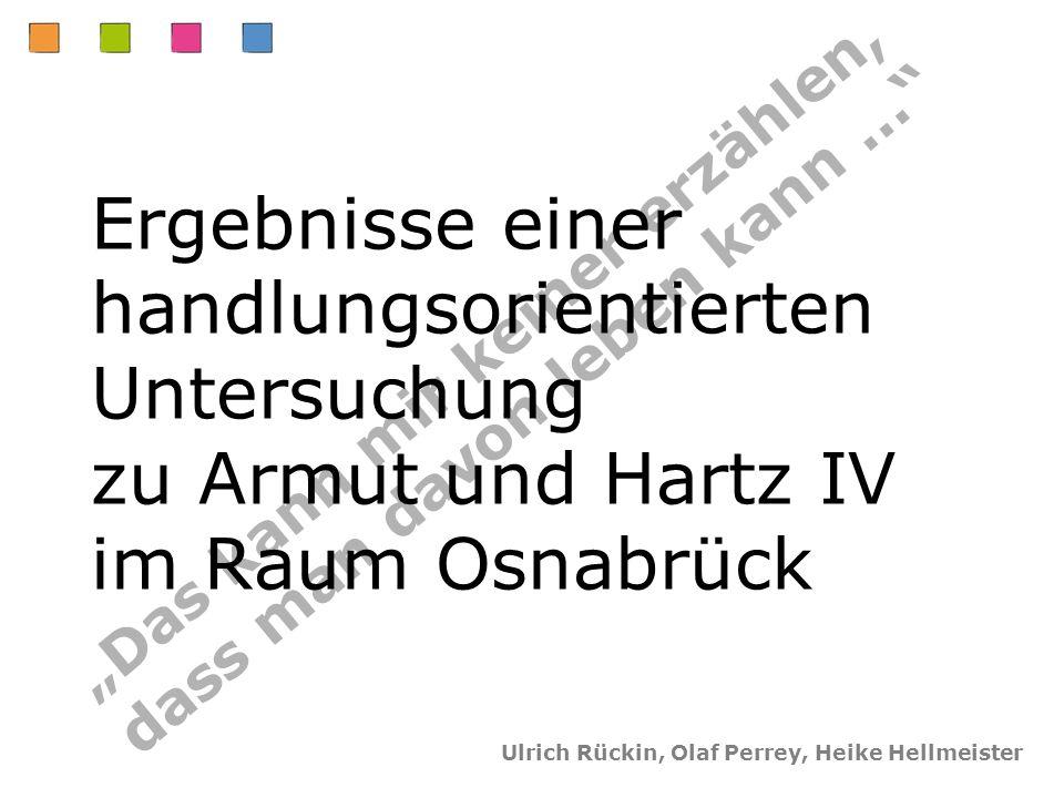 Ergebnisse einer handlungsorientierten Untersuchung zu Armut und Hartz IV im Raum Osnabrück