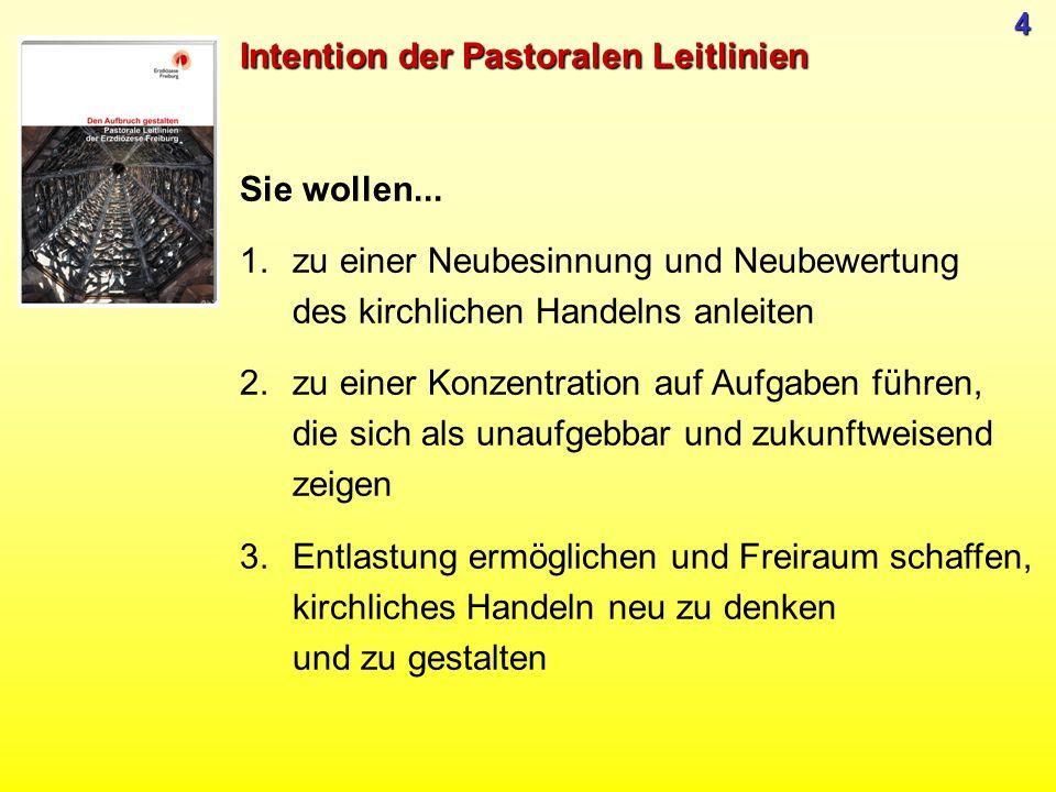 Intention der Pastoralen Leitlinien