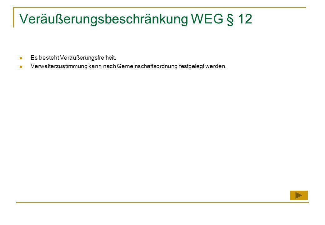 Veräußerungsbeschränkung WEG § 12