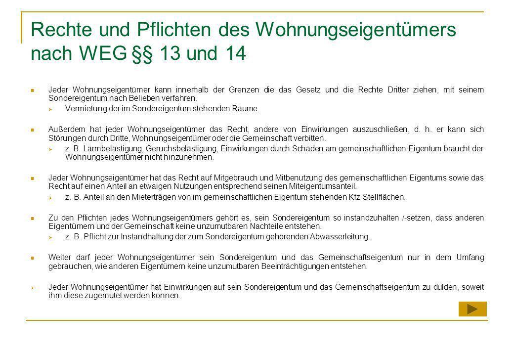 Rechte und Pflichten des Wohnungseigentümers nach WEG §§ 13 und 14