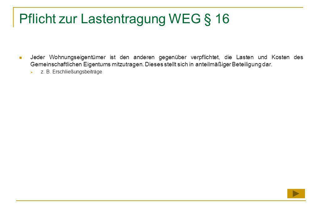 Pflicht zur Lastentragung WEG § 16