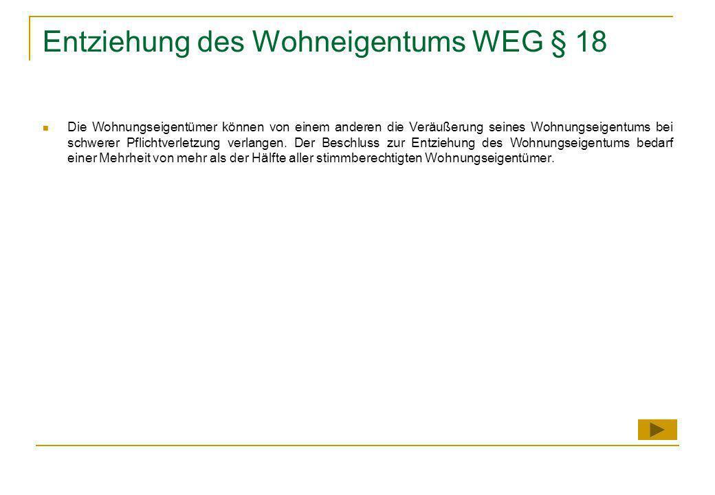 Entziehung des Wohneigentums WEG § 18