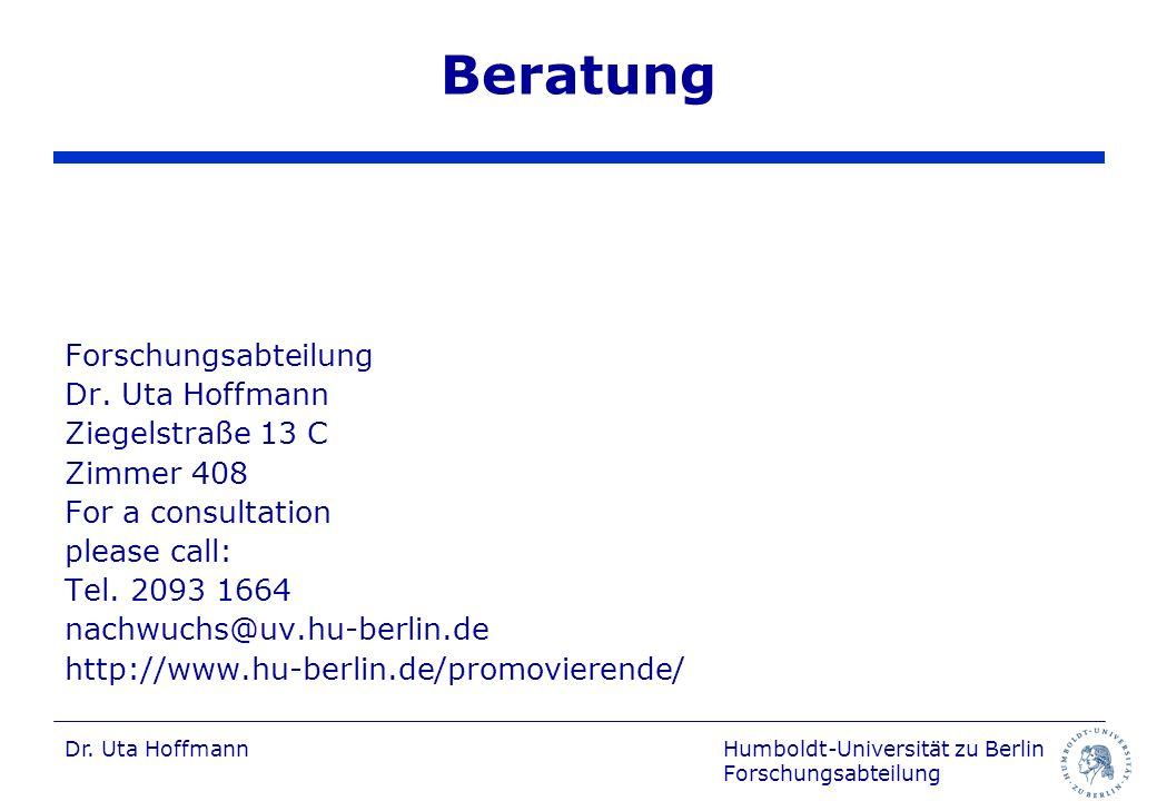 Beratung Forschungsabteilung Dr. Uta Hoffmann Ziegelstraße 13 C